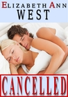 Cancelled by Elizabeth Ann West