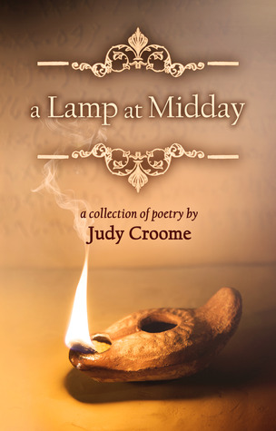 A Lamp at Midday by Judy Croome