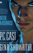 After Moonrise - P.C. Cast, Gena Showalter