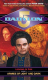 Armies of Light and Dark (Babylon 5: Legions of Fire, #2)