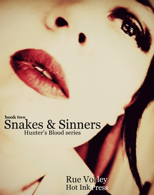 Snakes and Sinners Hunters Blood 1