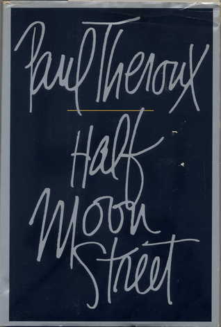 Half Moon Street: Two Short Novels