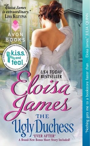 The Ugly Duchess by Eloisa James