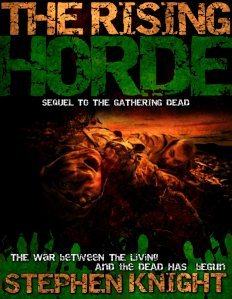 The Rising Horde: Volume Two (The Gathering Dead, #3)