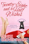 Twenty-Eight and a Half Wishes (Rose Gardner Mysteries #1)