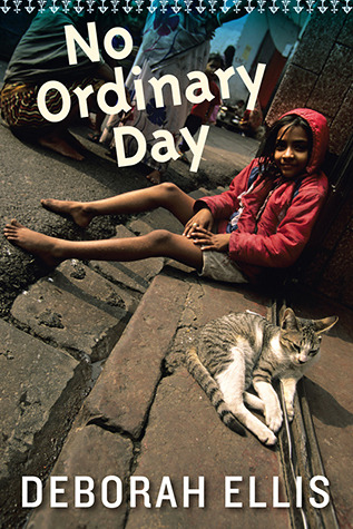 No Ordinary Day by Deborah Ellis