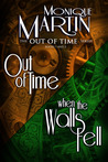Out of Time Series Omnibus (Out of Time: A Paranormal Romance & When the Walls Fell)