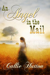 An Angel in the Mail by Callie Hutton