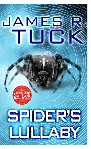 Spider's Lullaby by James R. Tuck