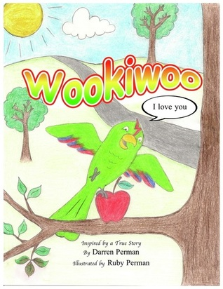 Wookiwoo, I Love You by Darren Perman