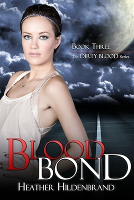 Blood Bond by Heather Hildenbrand