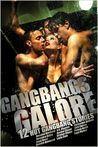 Gangbangs Galore (12 Hot Gangbang Stories)