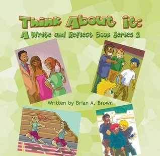 Think about It: A Write and Reflect Book Series 2