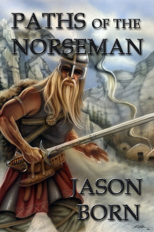 Paths of the Norseman (The Norseman Chronicles, #2)