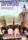 Safeword Davenport by Candace Blevins