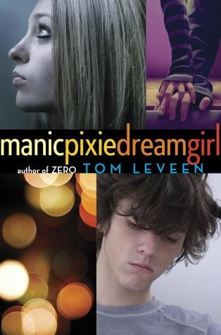 Book Cover manicpixiedreamgirl by Tom Leveen