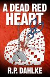A Dead Red Heart (A Dead Red #2)