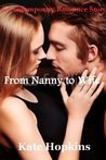 From Nanny To Wife