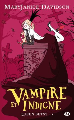 couverture queen betsy  tome 7 vampire et indigne milady maryjanice davidson