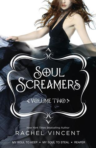 Soul Screamers Volume Two by Rachel Vincent
