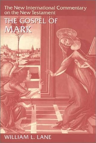 The Gospel of Mark (The New International Commentary on the New Testament)