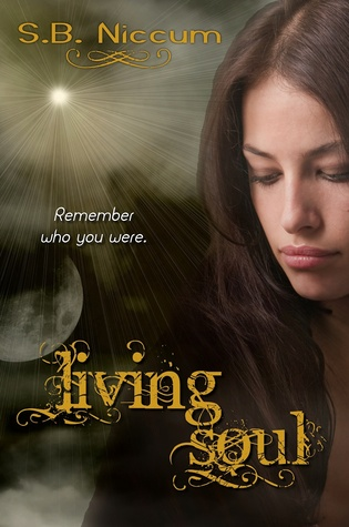 Living Soul by S.B. Niccum