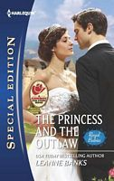 The Princess and the Outlaw by Leanne Banks
