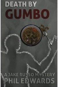 Death By Gumbo by Phil Edwards