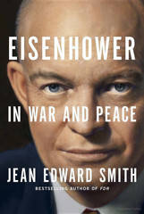 Eisenhower in War and Peace