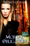 Mortal Obligation by Nichole Chase