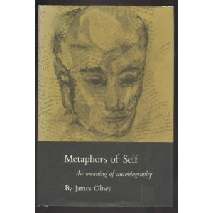 Metaphors of Self: The Meaning of Autobiography