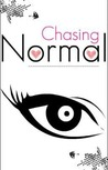 Chasing Normal by Alaska Everfall