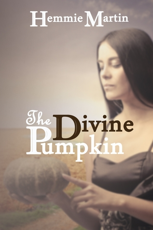 The Divine Pumpkin by Hemmie Martin