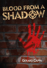 Blood from a Shadow (Con Maknazpy, #1)