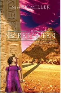 The Secret Queen by Mark  Miller