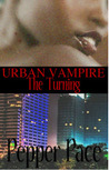 Urban Vampire The Turning