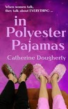 In Polyester Pajamas
