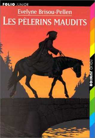 Les pèlerins maudits (Garin Trousseboeuf #4)