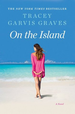 On the Island by Tracey Garvis-Graves