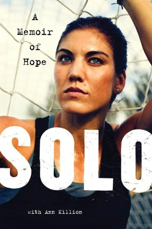 Solo by Hope Solo