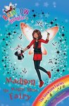 Madison the Magic Show Fairy (Rainbow Magic: Showtime Fairies, #1)