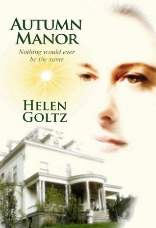 Autumn Manor by Helen Goltz