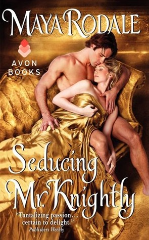 Seducing Mr. Knightly (The Writing Girls, #4)