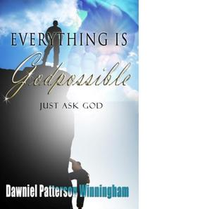 Everything is GODpossible, Just ask GOD!