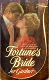 Fortune's Bride (Tapestry Romance, #8)