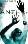 Anti-Sentient by Linda J. Butler