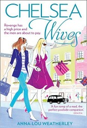 Chelsea Wives by Anna-Lou Weatherley