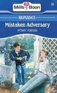 Mistaken adversary by Penny Jordan