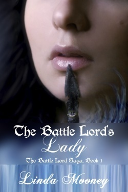The Battle Lord's Lady (Battle Lord Saga, #1)