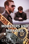 Mobsters and Miracles by Lavinia Lewis